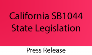 California SB1044 State Legislation Press Release